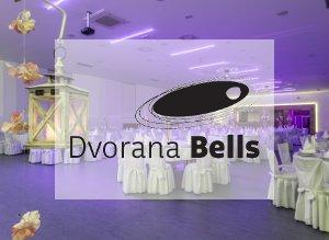 Dvorana Bells